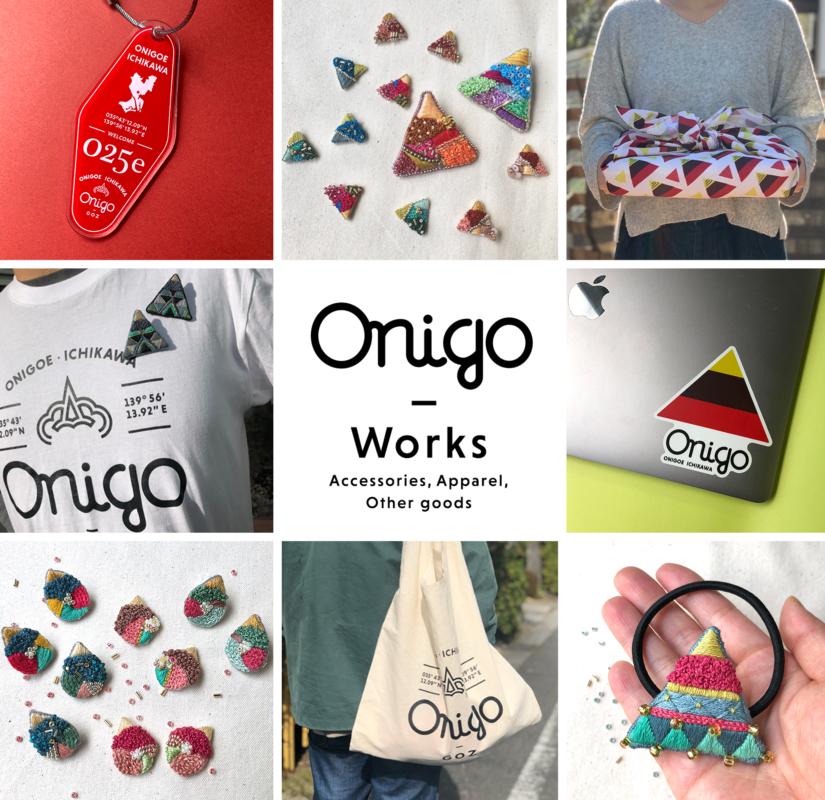 Onigo works